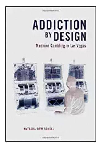addiction by design machine gambling in las vegas
